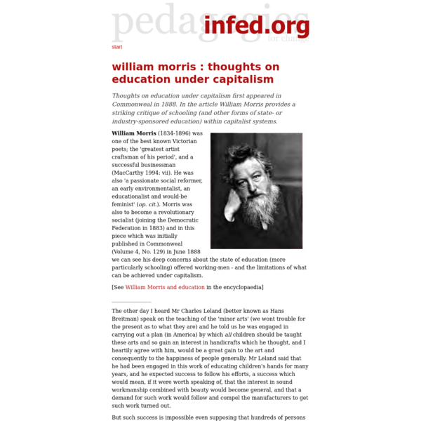 Thoughts on education under capitalism first appeared in Commonweal in 1888. In the article William Morris provides a striking critique of schooling (and other forms of state- or industry-sponsored education) within capitalist systems.