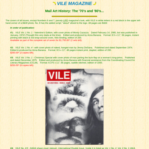 Back issues of VILE Magazine available from Banana Productions and Anna Banana