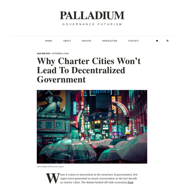 Why Charter Cities Won't Lead To Decentralized Government