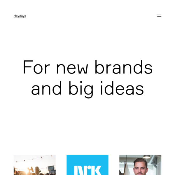 For new brands and big ideas