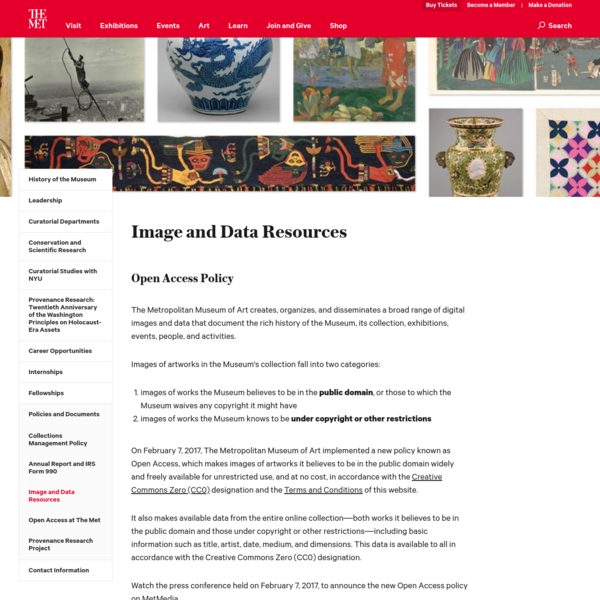 The Met creates, organizes, and disseminates a broad range of digital images, many of which are available for personal enjoyment, study, educational purposes, and scholarly publication.