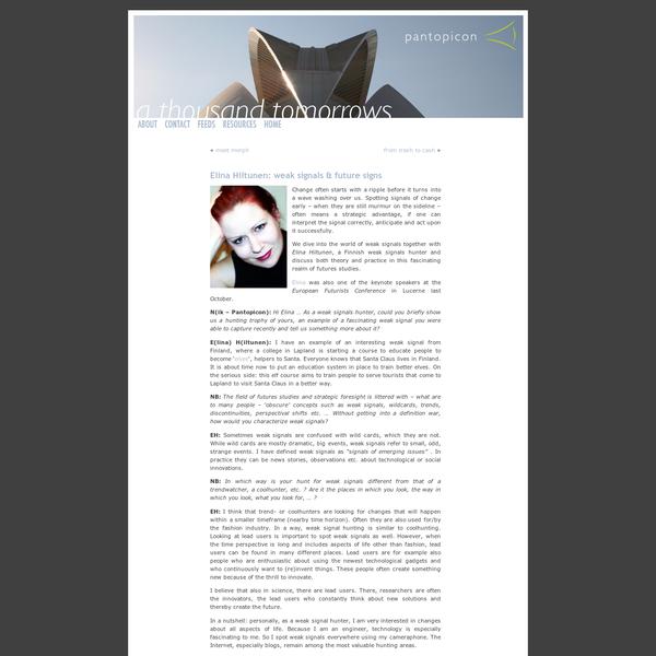 "a thousand tomorrows "" Blog Archive "" Elina Hiltunen: weak signals & future signs"