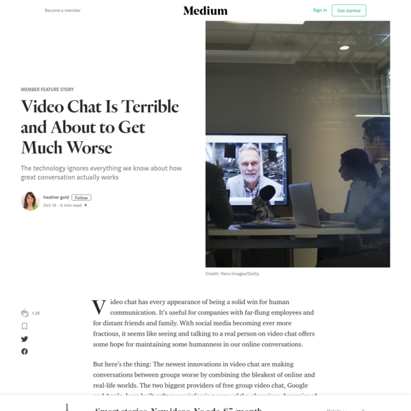 Video Chat Is Terrible and About to Get Much Worse – Member Feature Stories – Medium
