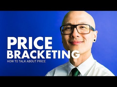 How to Talk About Price or Budget Using Price Bracketing
