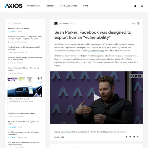 "Sean Parker: Facebook was designed to exploit human ""vulnerability"""