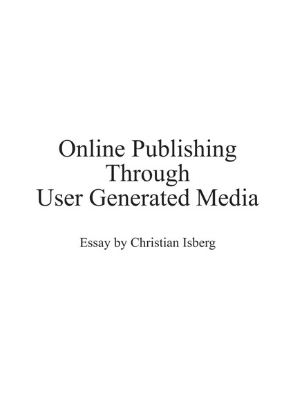 Online Publishing Through User Generated Media