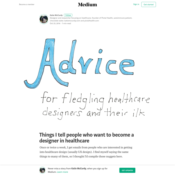 Things I tell people who want to become a designer in healthcare