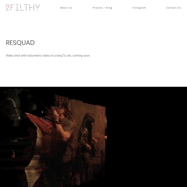RESQUAD - 2Filthy