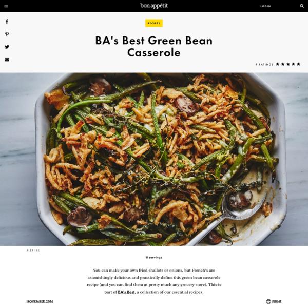 BA's Best Green Bean Casserole Recipe