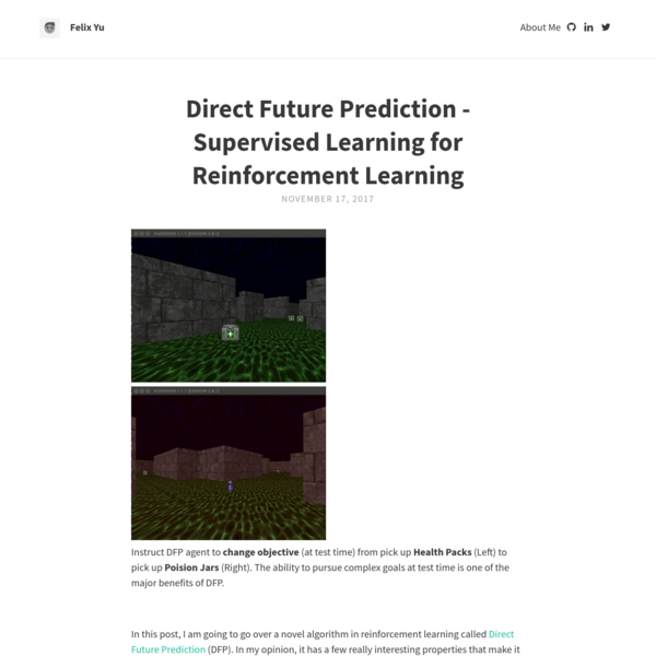 Direct Future Prediction - Supervised Learning for Reinforcement Learning | Felix Yu
