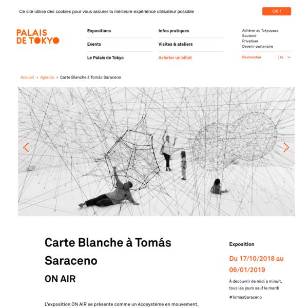 Carte Blanche à Tomás Saraceno