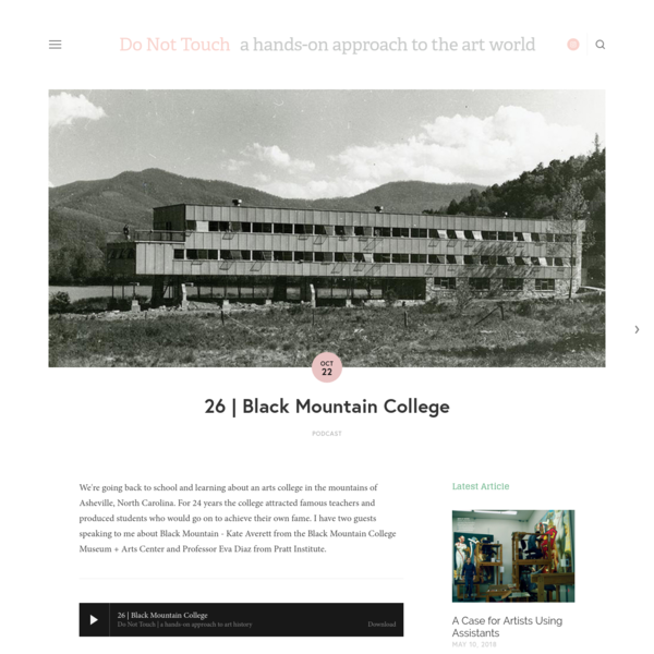 We're going back to school and learning about an arts college in the mountains of Asheville, North Carolina. For 24 years the college attracted famous teachers and produced students who would go on to achieve their own fame.