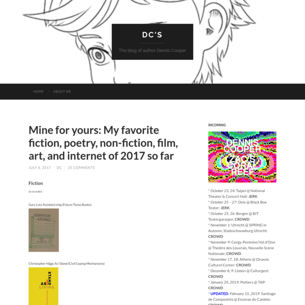 Mine for yours: My favorite fiction, poetry, non-fiction, film, art, and internet of 2017 so far