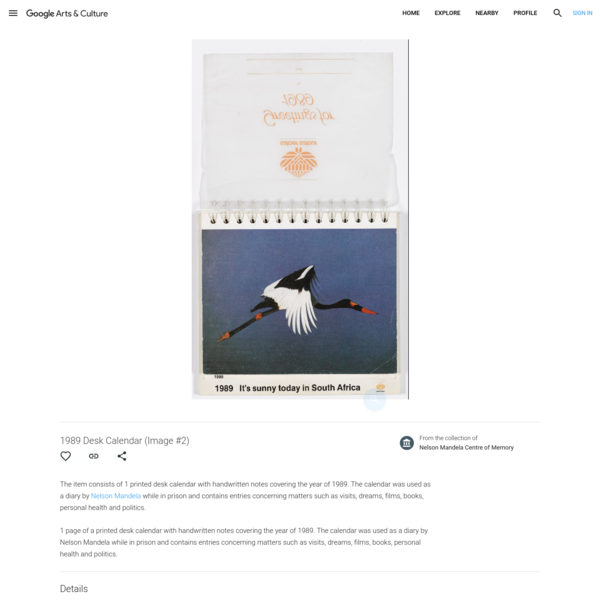 The item consists of 1 printed desk calendar with handwritten notes covering the year of 1989. The calendar was used as a diary by Nelson Mandela while in ...