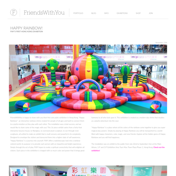 """FriendsWithYou is happy to share with you their first solo pubic exhibition in Hong Kong, """"Happy Rainbow""""- an interactive rainbow shrine created for people of all ages and built to connect them to a joyful emotion as they play with each other."""