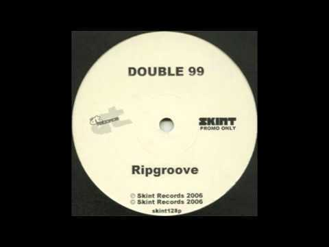 Double 99 - RIP Groove (Original)