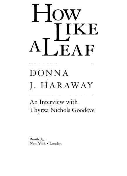 haraway_donna_how_like_a_leaf_an_interview_with_thyrza_nichols_goodeve.pdf