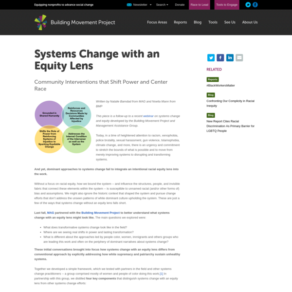Written by Natalie Bamdad from MAG and Noelia Mann from BMP This piece is a follow-up to a recent webinar on systems change and equity developed by the Building Movement Project and Management Assistance Group.