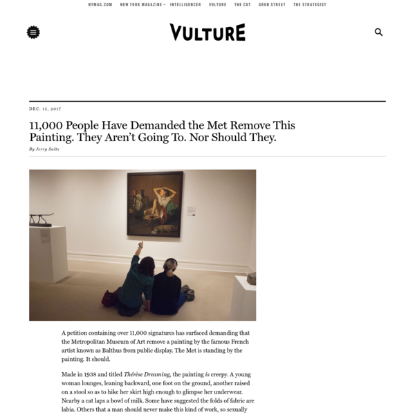 A petition containing over 11,000 signatures has surfaced demanding that the Metropolitan Museum of Art remove a painting by the famous French artist known as Balthus from public display. The Met is standing by the painting. It should. Made in 1938 and titled Thérèse Dreaming, the painting is creepy.