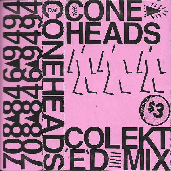 The Coneheads – Colekted Mix