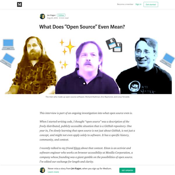 "What Does ""Open Source"" Even Mean? - Jen Kagan - Medium"