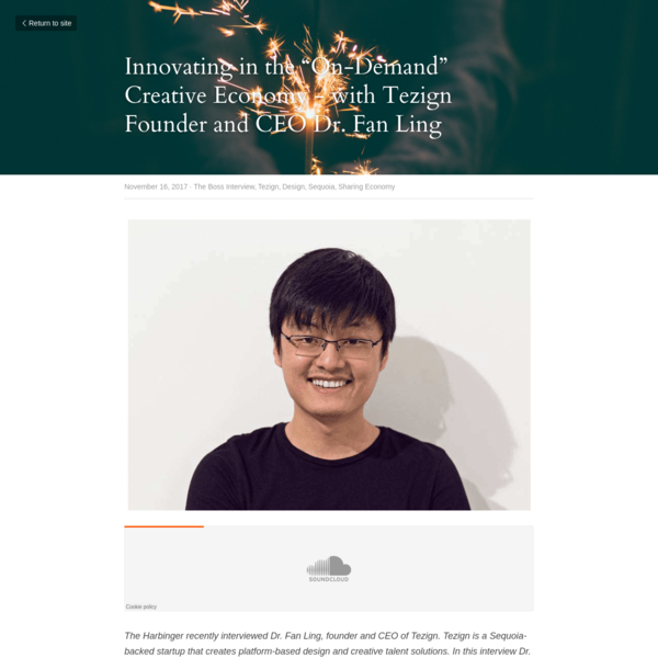 """Innovating in the """"On-Demand"""" Creative Economy - with Tezign Founder and CEO Dr. Fan Ling"""