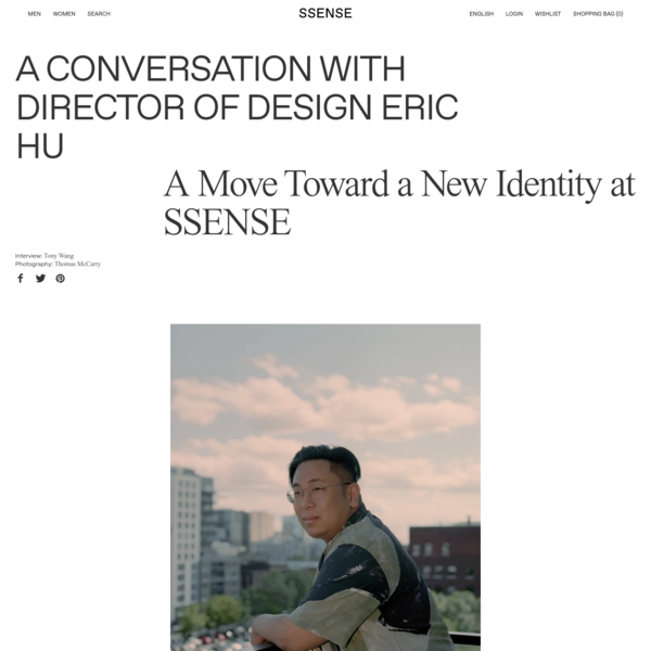 A conversation with SSENSE Director of Design Eric Hu on identity and its relationship with branding.