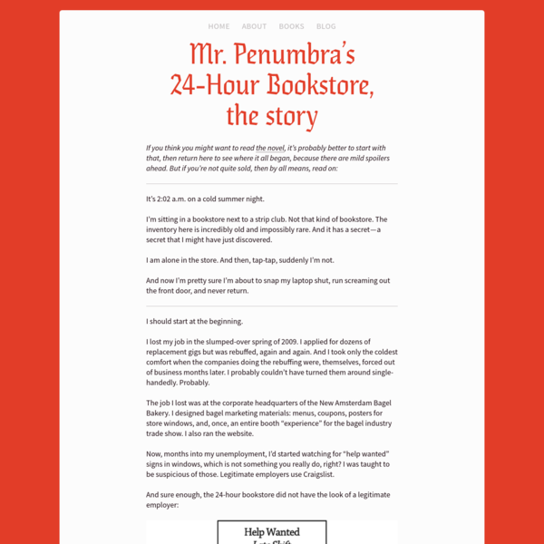 Mr. Penumbra's 24-Hour Bookstore, the story
