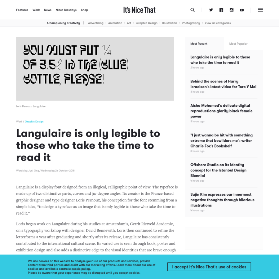 """Langulaire is a display font designed from an illogical, calligraphic point of view. The typeface is made up of two distinctive parts, curves and 90-degree angles. Its creator is the France-based graphic designer and type designer Loris Pernoux, his conception for the font stemming from a simple idea, """"to design a typeface as an image that is only legible to those who take the time to read it."""""""