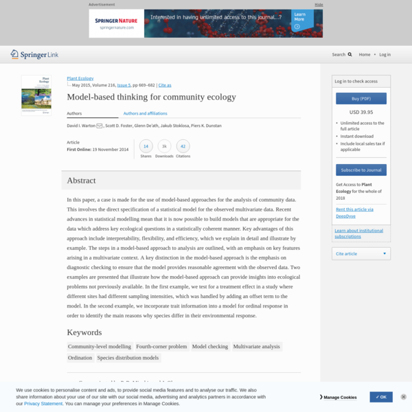 In this paper, a case is made for the use of model-based approaches for the analysis of community data. This involves the direct specification of a statistical model for the observed multivariate...