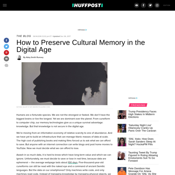 How to Preserve Cultural Memory in the Digital Age