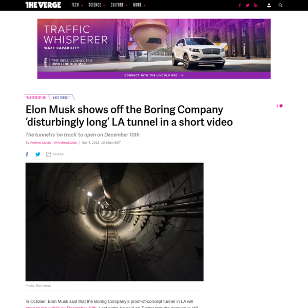 """In October, Elon Musk said that the Boring Company's proof-of-concept tunnel in LA will open to the public on December 10th. Last night, he posted a video of his walk down the entire length of the tunnel, which he described as """"disturbingly long."""""""