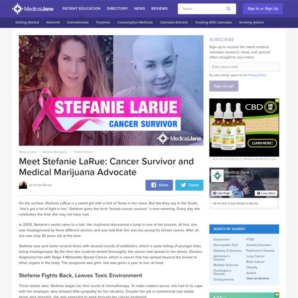 Stefanie LaRue: Cancer Survivor & Cannabis Advocate