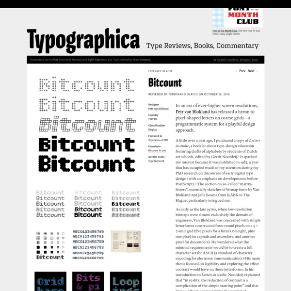 In an era of ever-higher screen resolutions, Petr van Blokland has released a hymn to pixel-shaped letters on coarse grids - a programmatic system for a playful design approach. A little over a year ago, I purchased a copy of Letters in studie, a booklet about type-design education featuring drafts of alphabets...