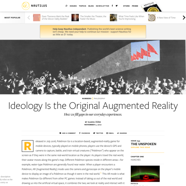 Ideology Is the Original Augmented Reality - Issue 54: The Unspoken - Nautilus