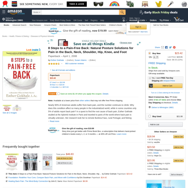 8 Steps to a Pain-Free Back: Natural Posture Solutions for Pain in the Back, Neck, Shoulder, Hip, Knee, and Foot: Esther Gokhale, Susan Adams: 8601400932636: Amazon.com: Books
