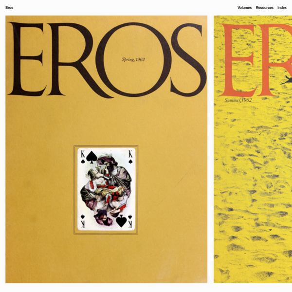 Eros is a seminal, but somewhat overlooked by a wider public, magazine, which broke taboos, rattled some nerves and made a few enemies.