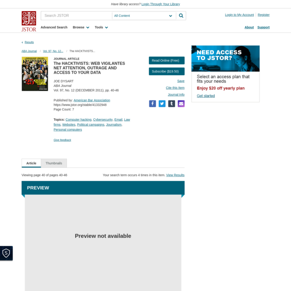 The HACKTIVISTS: WEB VIGILANTES NET ATTENTION, OUTRAGE AND ACCESS TO YOUR DATA on JSTOR