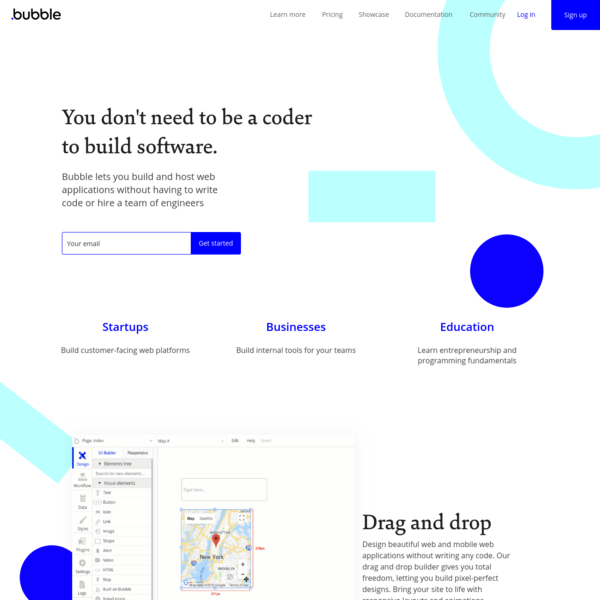 Bubble introduces a new way to build a web application. It's a point-and-click programming tool, entirely without code. Bubble hosts all applications on its cloud platform.