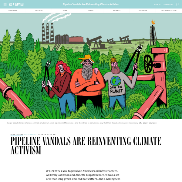 It's pretty easy to paralyze America's oil infrastructure. All Emily Johnston and Annette Klapstein needed was a set of 3-foot-long green-and-red bolt cutters. And a willingness to go to jail for years.