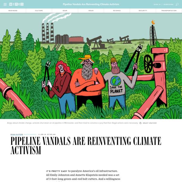 Pipeline Vandals Are Reinventing Climate Activism