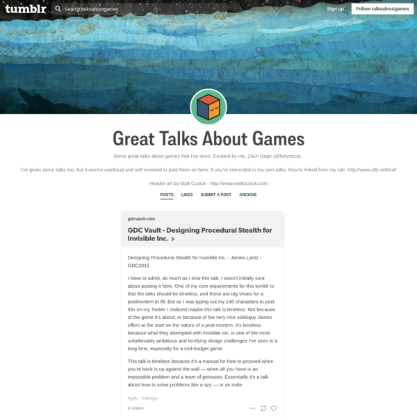 Some great talks about games that I've seen. Curated by me, Zach Gage (@helvetica). I've given some talks too, but it seems unethical and self-involved to post them on here. If you're interested in my...