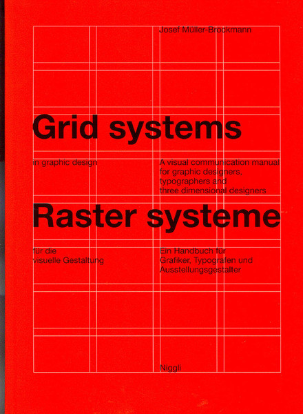 Grid systems in graphic design - Josef Muller-brockmann - 1996