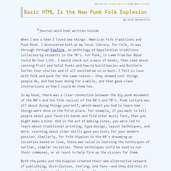 Basic HTML Is the New Punk Folk Explosion
