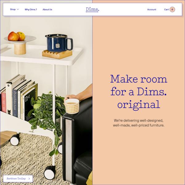 Dims. - Make room for a Dims. original.