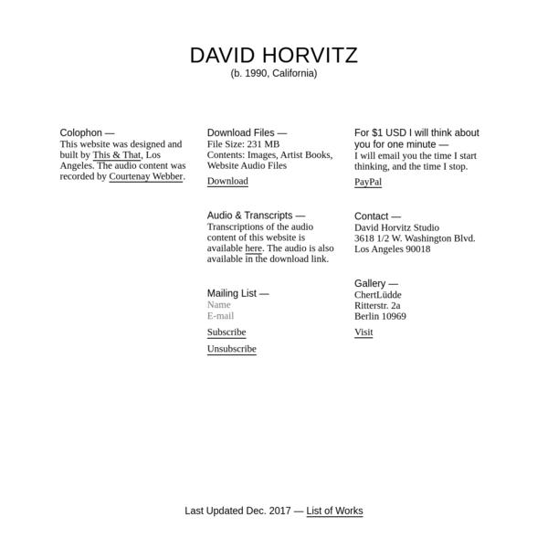 David Horvitz Studio 3618 1/2 W. Washington Blvd. Los Angeles 90018