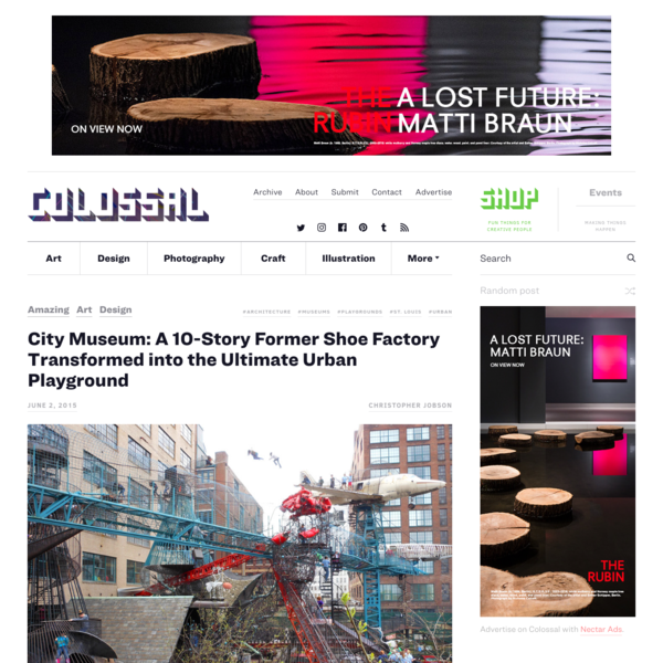 Housed in the former home of the 10-story International Shoe Company, the sprawling 600,000 square-foot City Museum in St. Louis is quite possibly the ultimate urban playground ever constructed. The museum is the brainchild of artist and sculptor Bob Cassilly who opened the space in 1997 after years