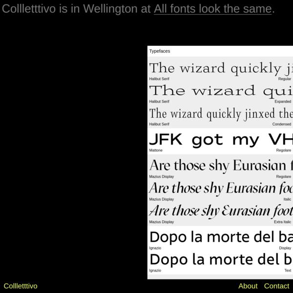 Collletttivo is an open-source type foundry. Download Halibut Serif, Mattone, Mazius Display, Ignazio, Ribes Black, Porpora