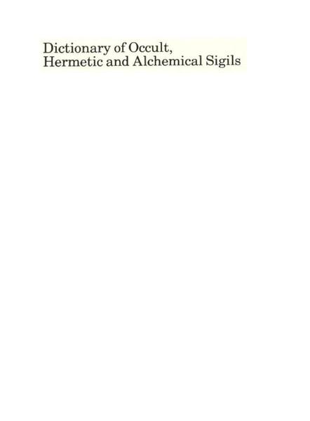 dictionary-of-occult-hermetic-alchemical-sigils-symbols.pdf