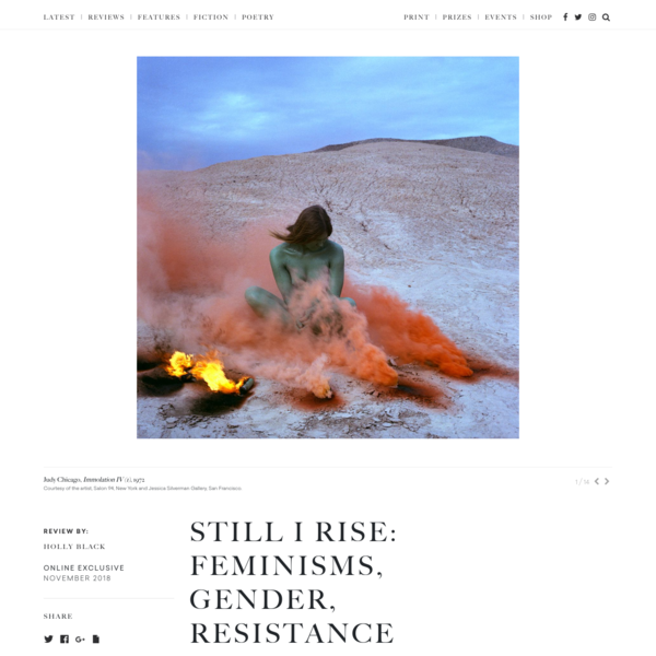 Still I Rise: Feminisms, Gender, Resistance - The White Review